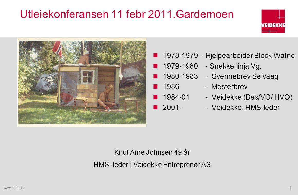 Utleiekonferansen 11 febr 2011.Gardemoen  1978-1979 - Hjelpearbeider Block Watne  1979-1980 - Snekkerlinja Vg.  1980-1983 - Svennebrev Selvaag  19