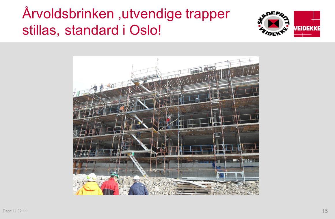 Årvoldsbrinken,utvendige trapper stillas, standard i Oslo! 15 Dato:11.02.11