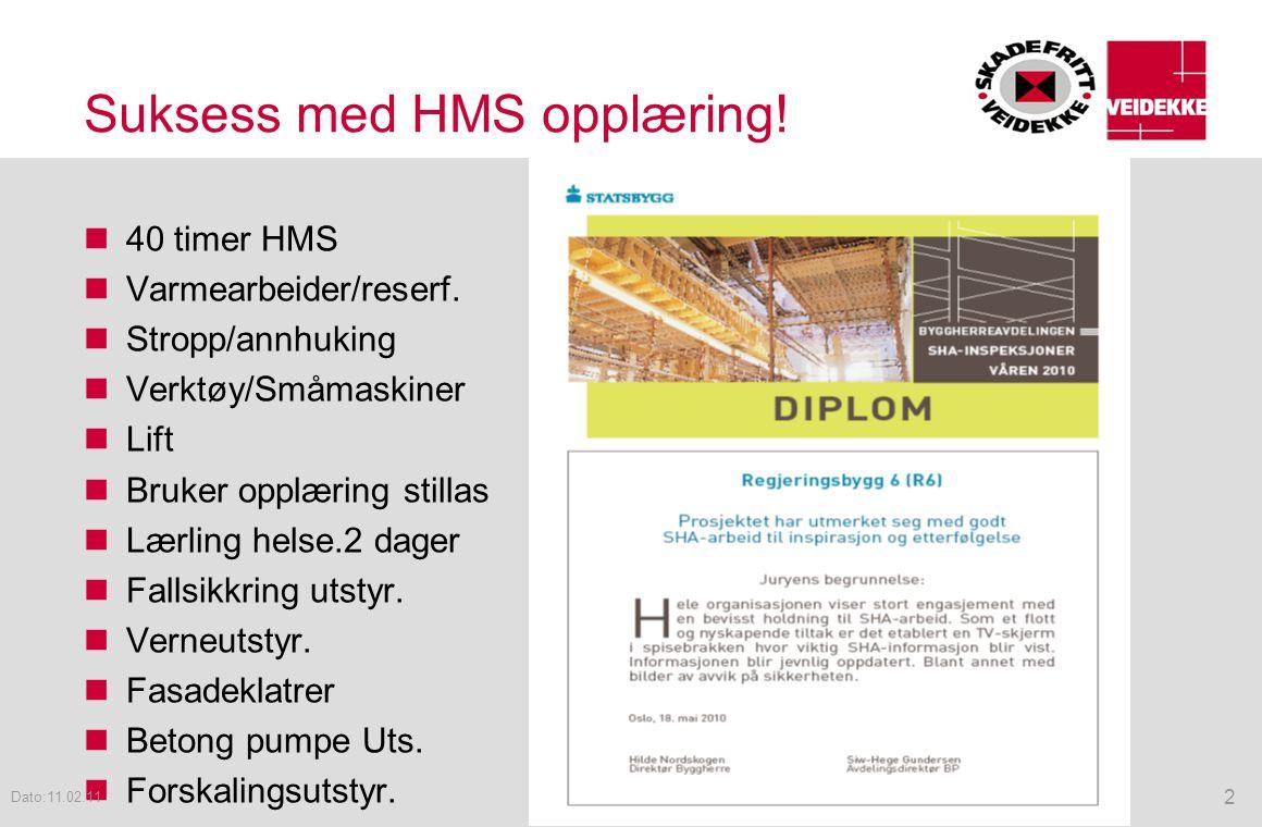 Suksess med HMS opplæring!  40 timer HMS  Varmearbeider/reserf.  Stropp/annhuking  Verktøy/Småmaskiner  Lift  Bruker opplæring stillas  Lærling