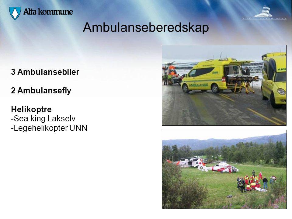 Ambulanseberedskap 3 Ambulansebiler 2 Ambulansefly Helikoptre -Sea king Lakselv -Legehelikopter UNN