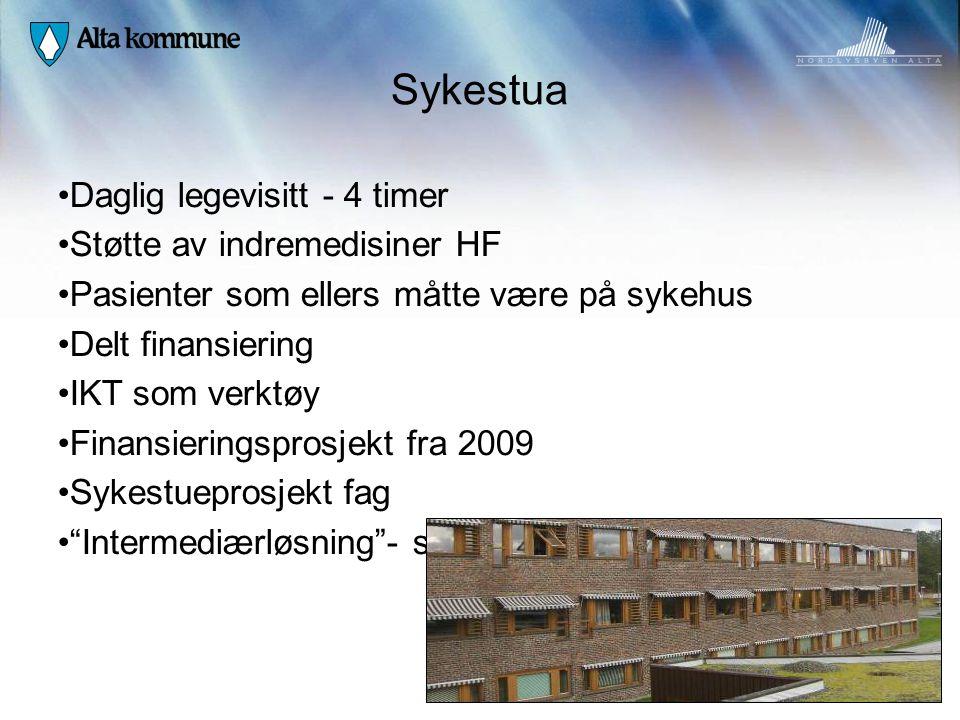 Sykestua • Daglig legevisitt - 4 timer • Støtte av indremedisiner HF • Pasienter som ellers måtte være på sykehus • Delt finansiering • IKT som verktø