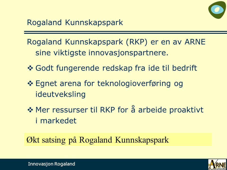 Innovasjon Rogaland Rogaland Kunnskapspark Rogaland Kunnskapspark (RKP) er en av ARNE sine viktigste innovasjonspartnere.