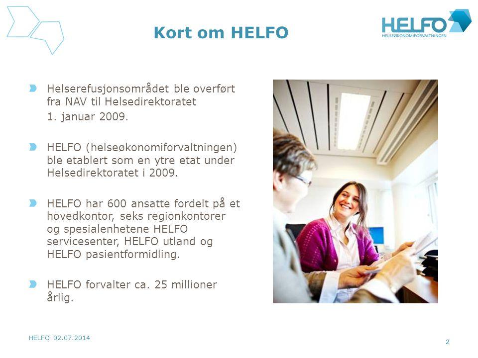 HELFO 02.07.2014 2 Kort om HELFO Helserefusjonsområdet ble overført fra NAV til Helsedirektoratet 1.