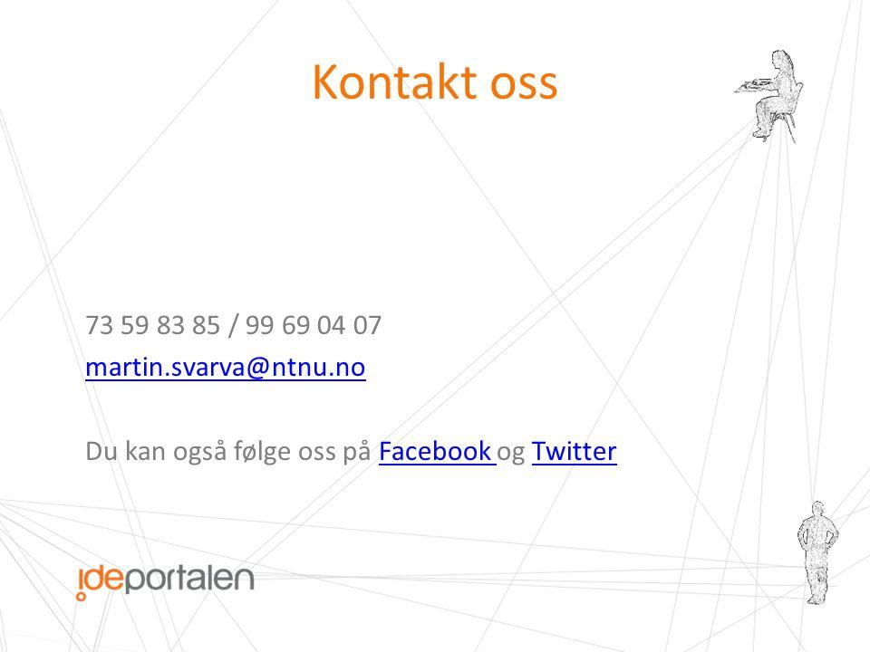 Kontakt oss 73 59 83 85 / 99 69 04 07 martin.svarva@ntnu.no Du kan også følge oss på Facebook og TwitterFacebook Twitter
