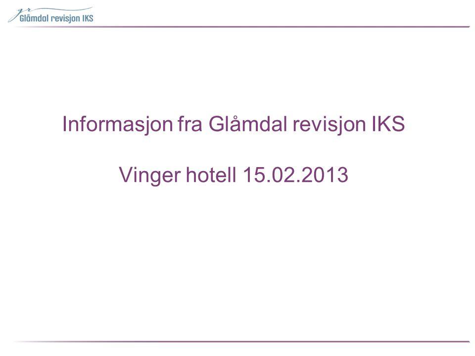 Informasjon om •Glåmdal revisjon IKS, organisering, ansatte mv •Utfordringer •Regler vedr.