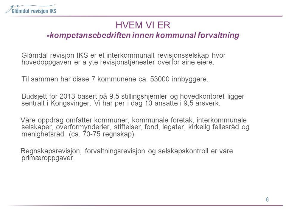 HVEM VI ER -kompetansebedriften innen kommunal forvaltning Glåmdal revisjon IKS er et interkommunalt revisjonsselskap hvor hovedoppgaven er å yte revi