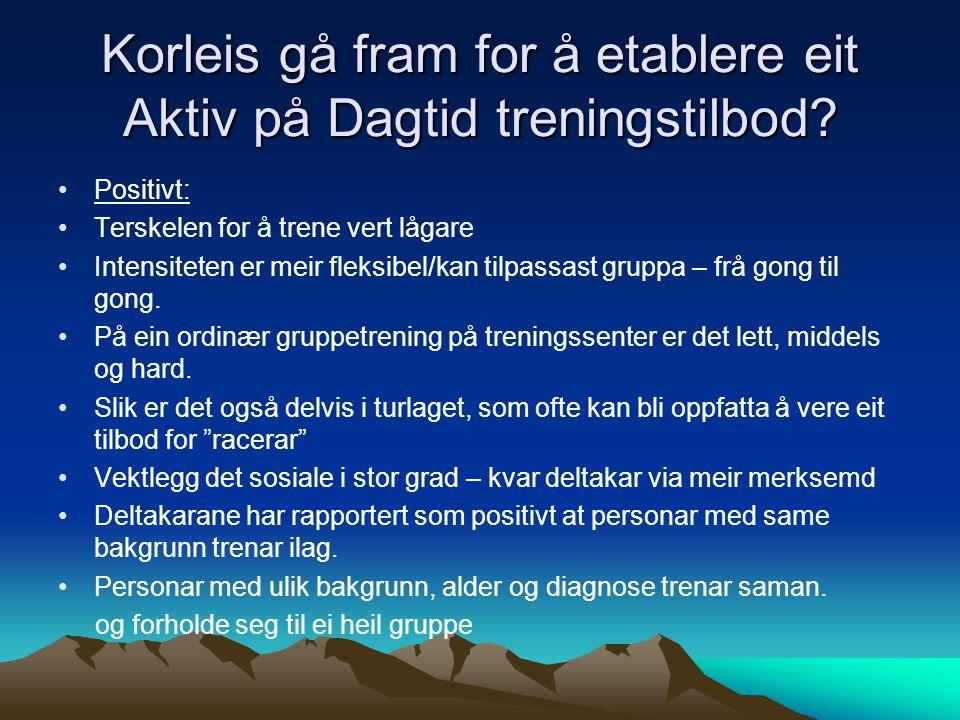 Målgrupper •Alle mellom 18 og 65 år som er busett i Førde, Naustdal, Jølster, Florø, Høyanger eller Gaular - og som mottek ein av følgjande ytingar: •