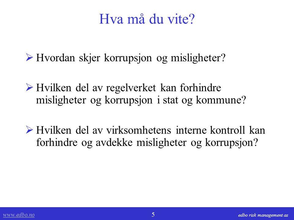 www.edbo.no www.edbo.no 26 edbo risk management as Korrupsjon og gavens makt.