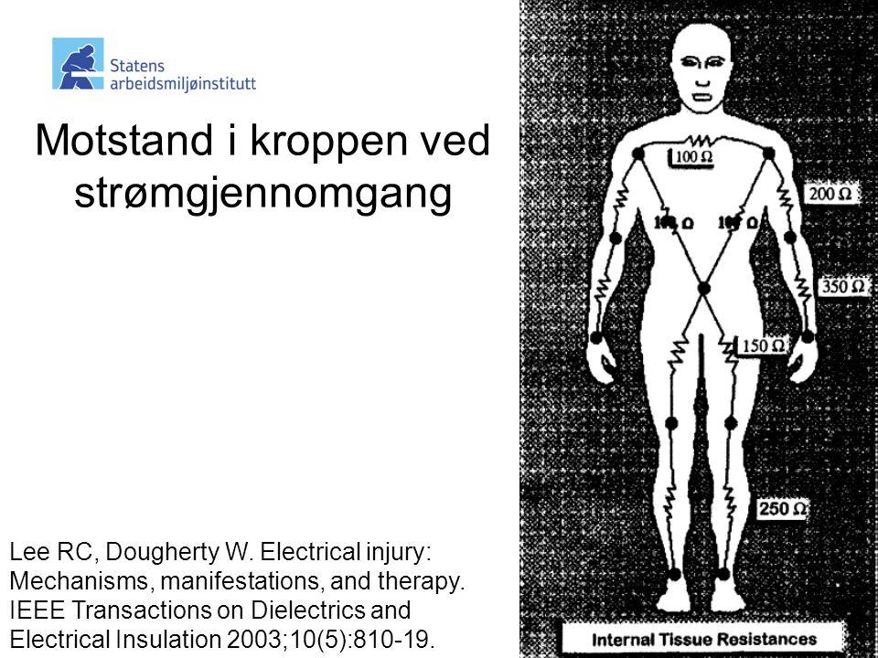 Motstand i kroppen ved strømgjennomgang Lee RC, Dougherty W.