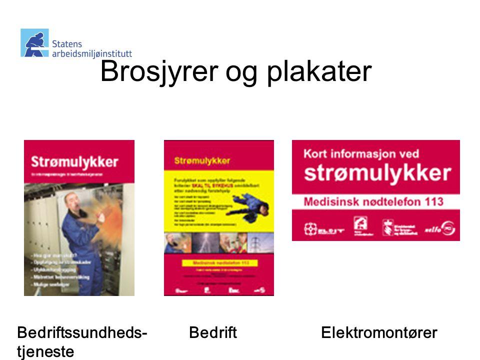 Brosjyrer og plakater Bedriftssundheds- tjeneste BedriftElektromontører