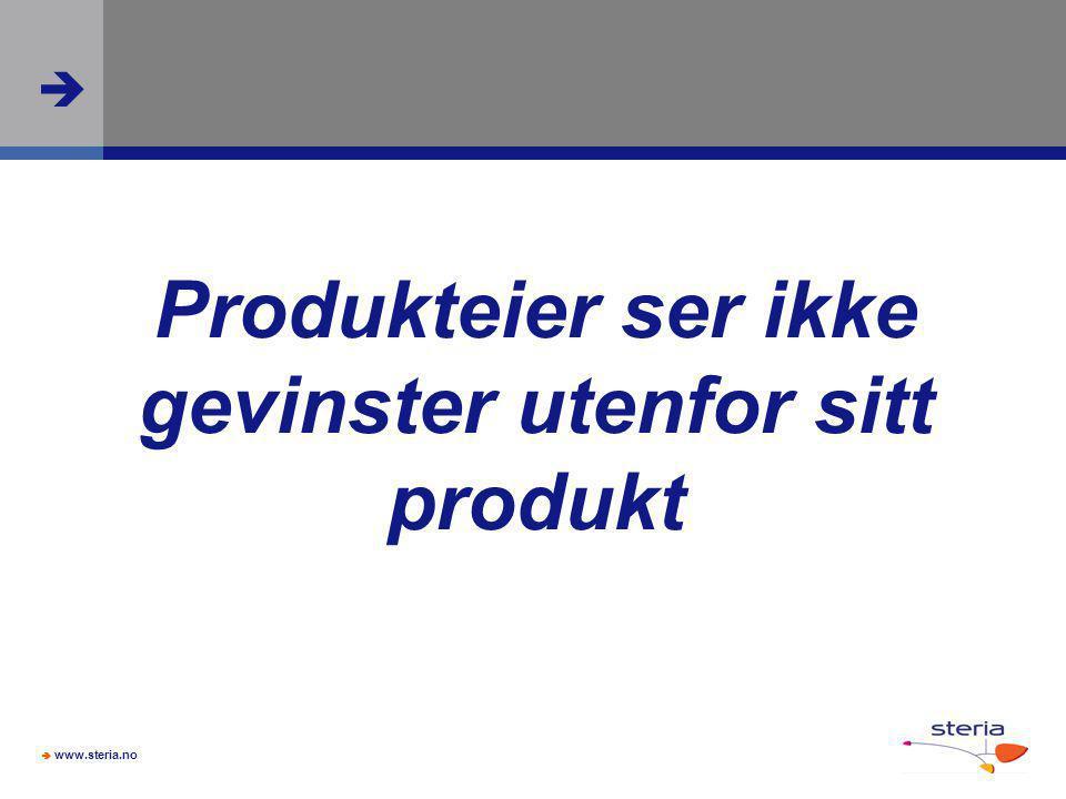  www.steria.no  Produkteier ser ikke gevinster utenfor sitt produkt