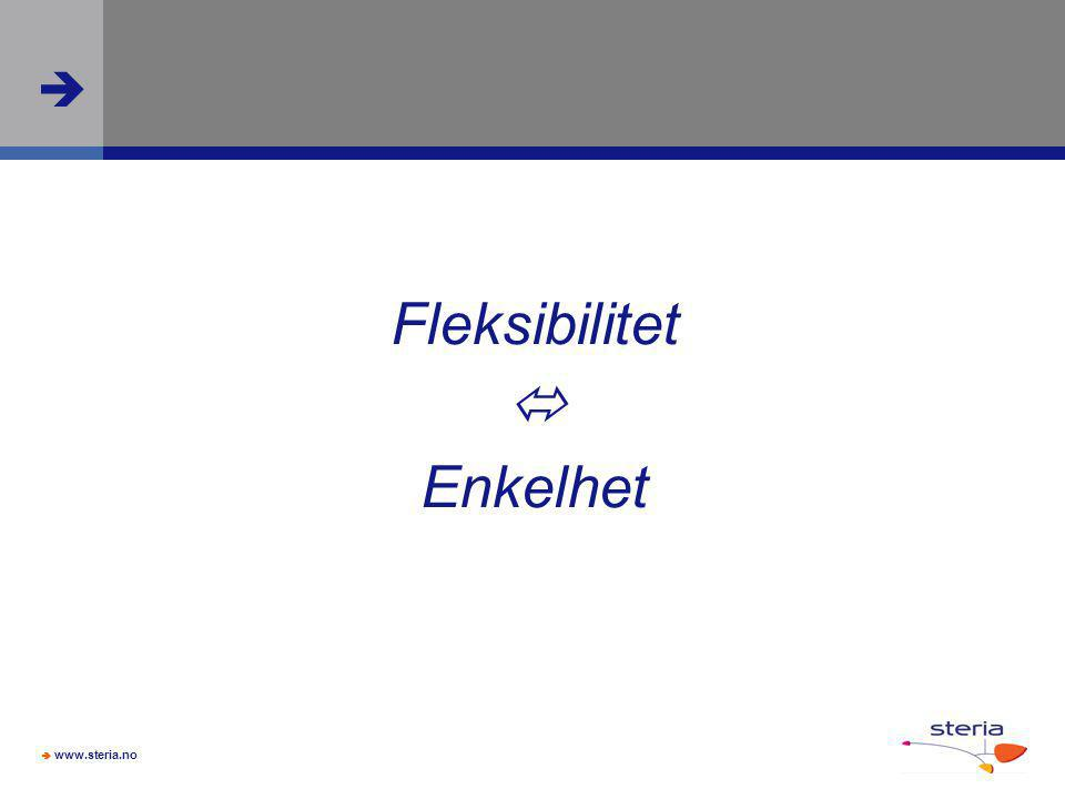  www.steria.no  Fleksibilitet  Enkelhet