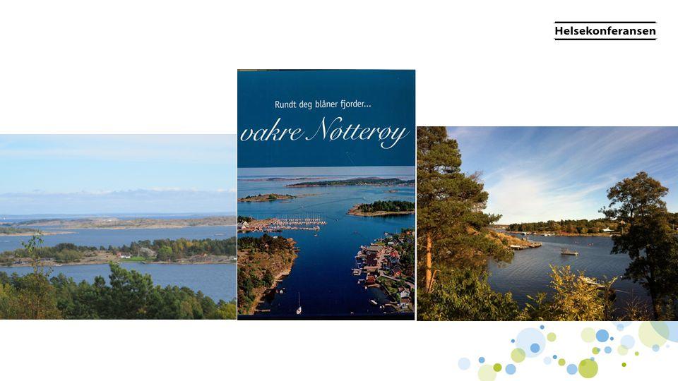 Om Nøtterøy •21 000 innbyggere •Ingen overliggerdøgn •Tre øyeblikkelig hjelp døgnplasser.