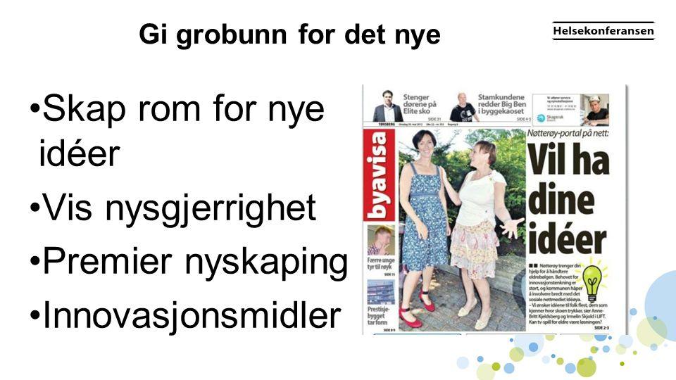Premiering •Utdeling av innovasjonspris / kvalitetsfond i Nøtterøy •Deling av erfaringer inspirerer til nye ideer