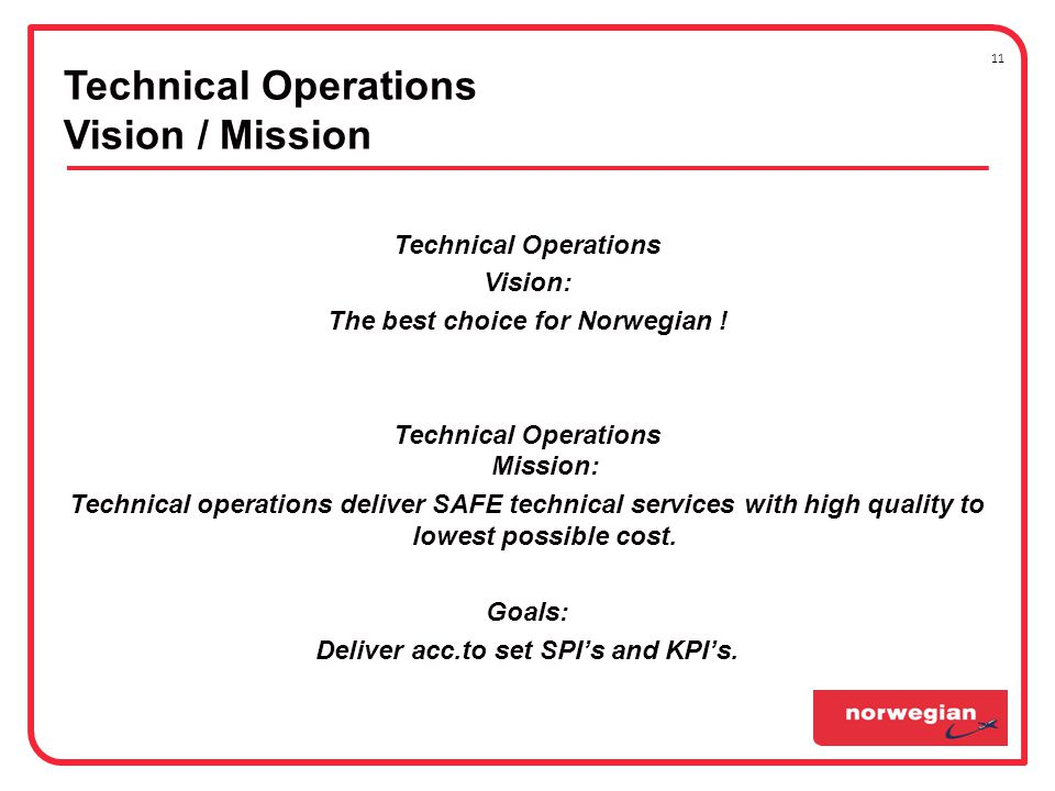 Technical Operations Vision: The best choice for Norwegian .
