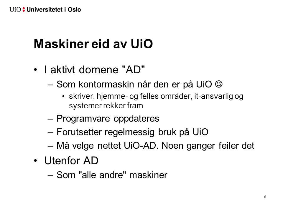 Maskiner eid av UiO •I aktivt domene