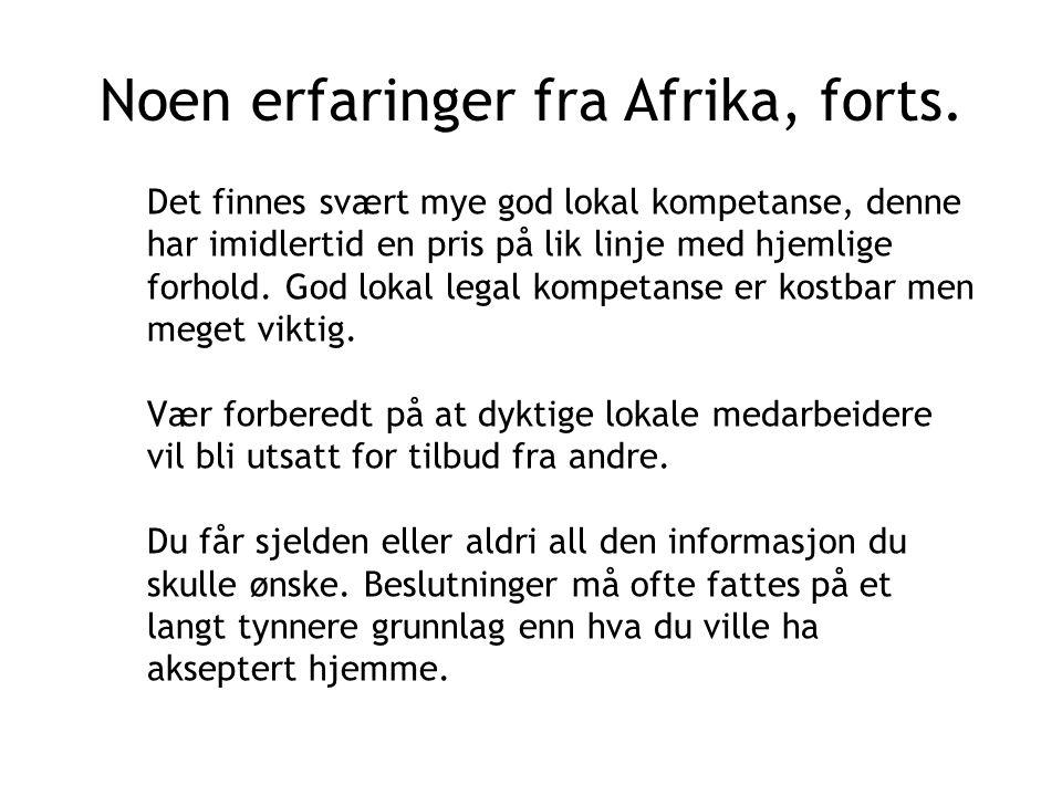 Noen erfaringer fra Afrika, forts.