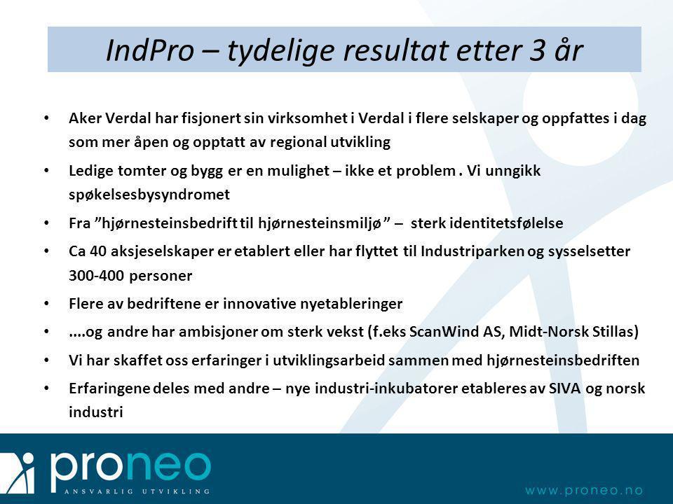 • Aker Verdal har fisjonert sin virksomhet i Verdal i flere selskaper og oppfattes i dag som mer åpen og opptatt av regional utvikling • Ledige tomter
