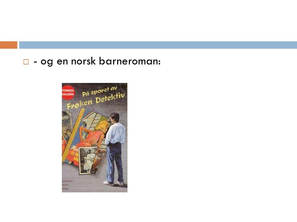  - og en norsk barneroman: