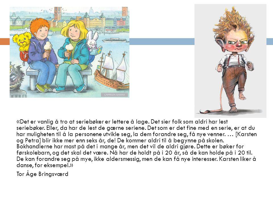 «Det er vanlig å tro at seriebøker er lettere å lage.