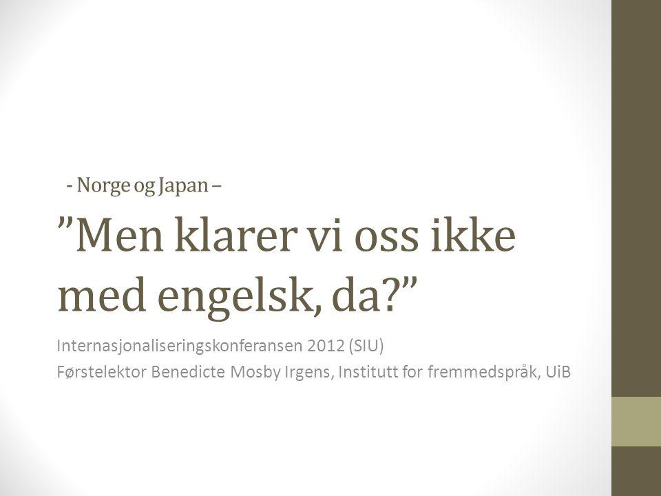 Opplæring i lokalt språk er selvfølgelig et pluss, men ikke et must i vårt Asia-samarbeid.