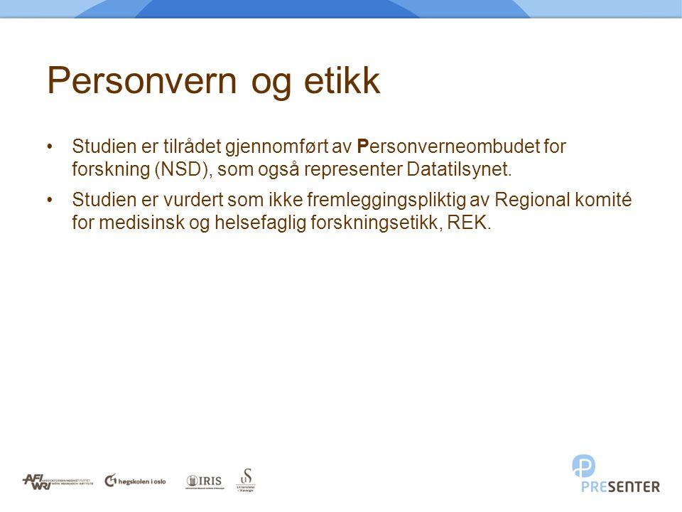 Personvern og etikk •Studien er tilrådet gjennomført av Personverneombudet for forskning (NSD), som også representer Datatilsynet. •Studien er vurdert