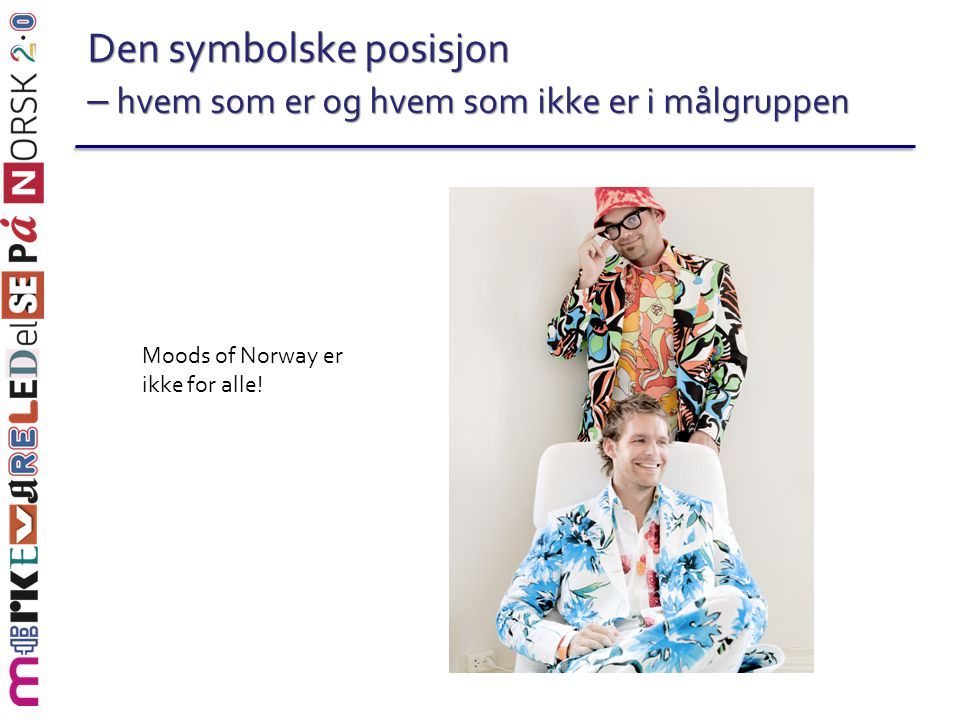 Moods of Norway er ikke for alle!