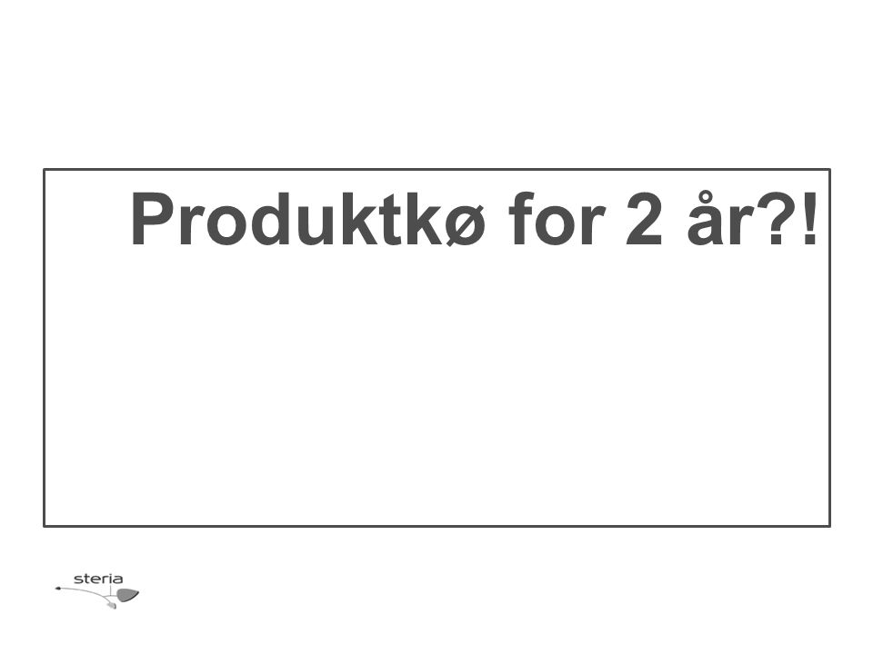 Produktkø for 2 år?!