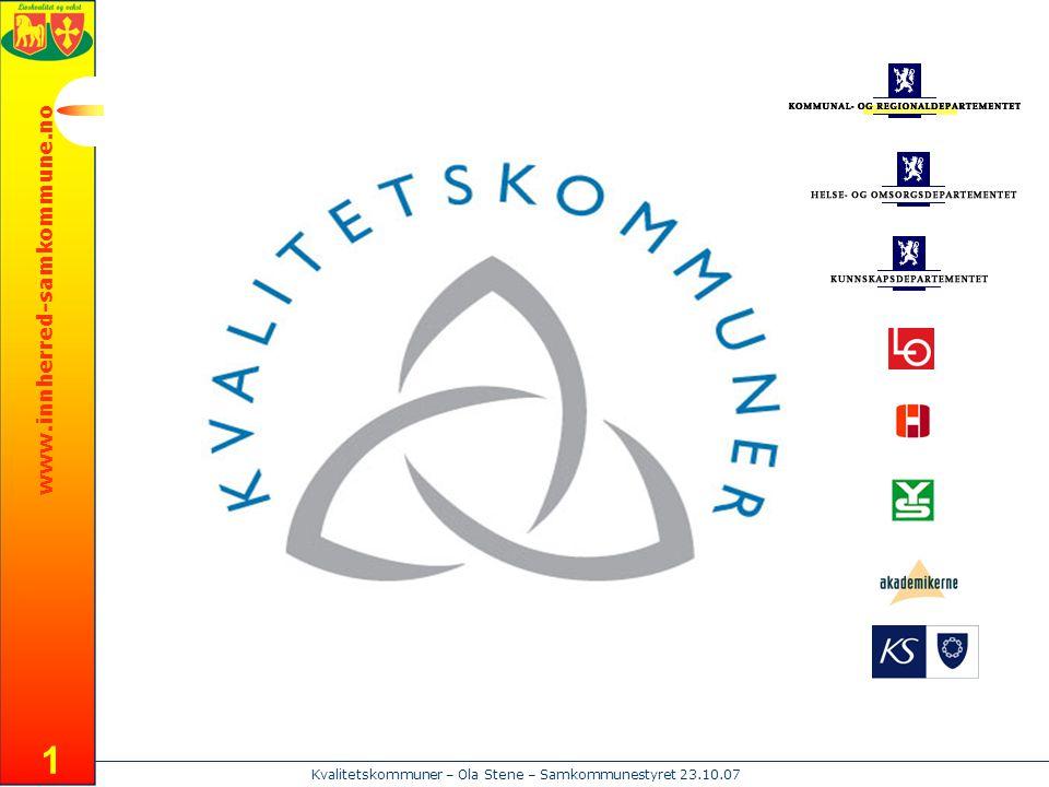 www.innherred-samkommune.no Kvalitetskommuner – Ola Stene – Samkommunestyret 23.10.07 1