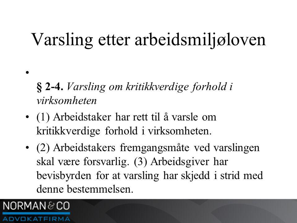 Varsling etter arbeidsmiljøloven • § 2-4.