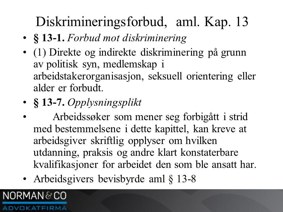 Diskrimineringsforbud, aml. Kap. 13 •§ 13-1.