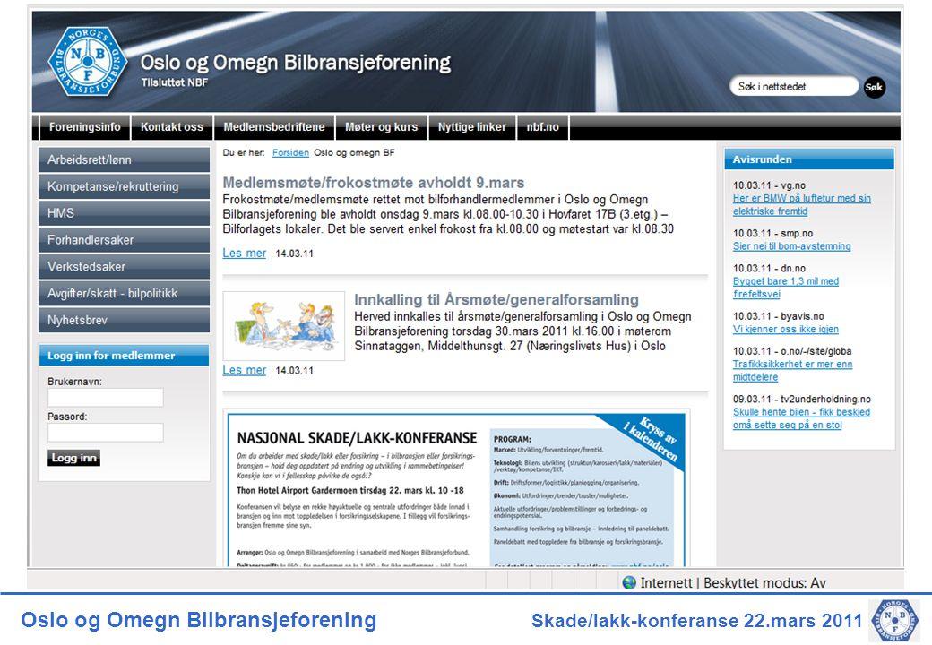 Oslo og Omegn Bilbransjeforening Skade/lakk-konferanse 22.mars 2011