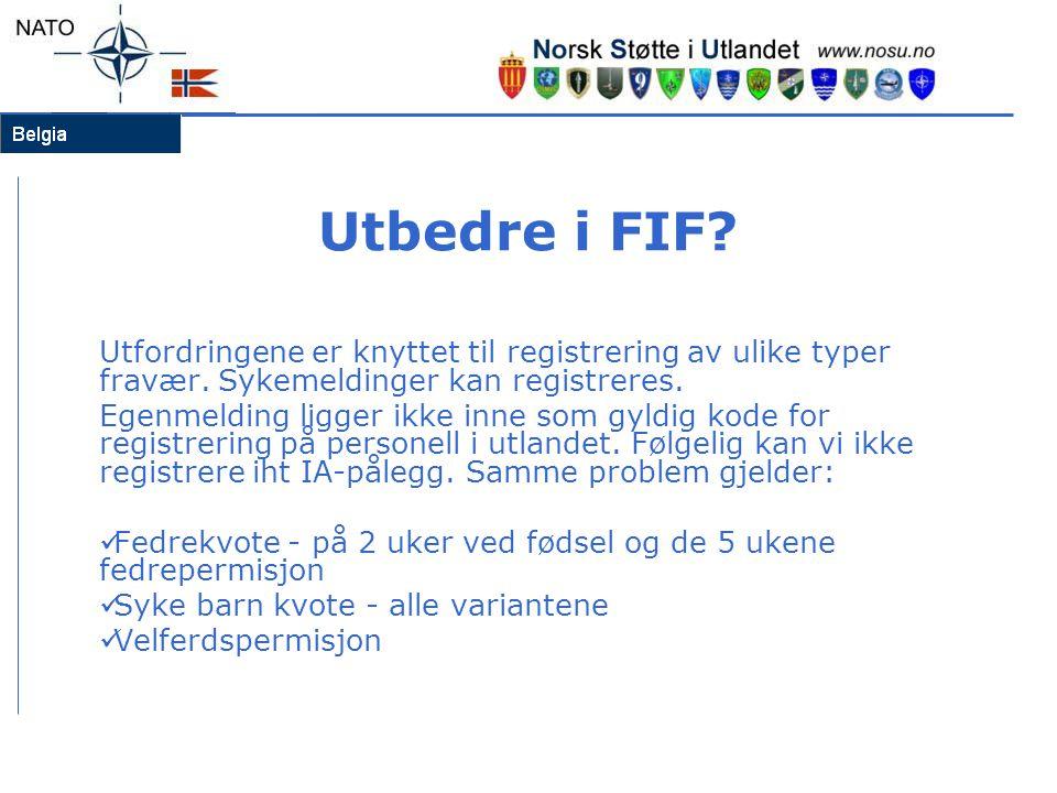 Utbedre i FIF? Utfordringene er knyttet til registrering av ulike typer fravær. Sykemeldinger kan registreres. Egenmelding ligger ikke inne som gyldig