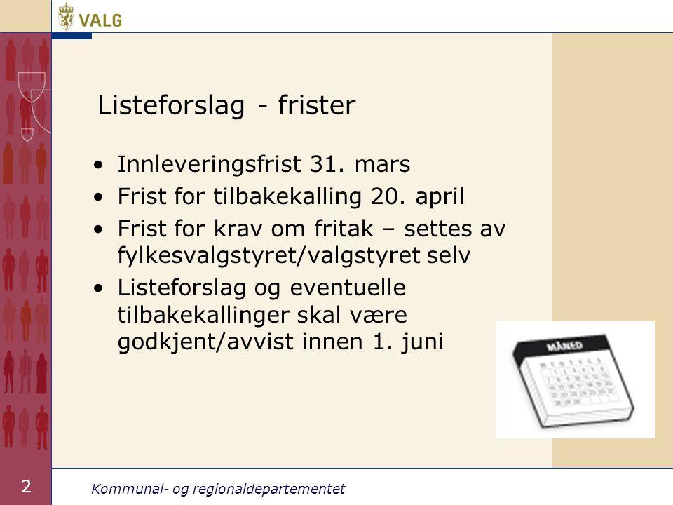 Kommunal- og regionaldepartementet 43 Hvordan forhåndsstemme.
