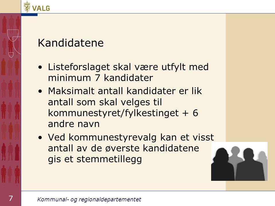 Kommunal- og regionaldepartementet 8 Kandidatene forts.