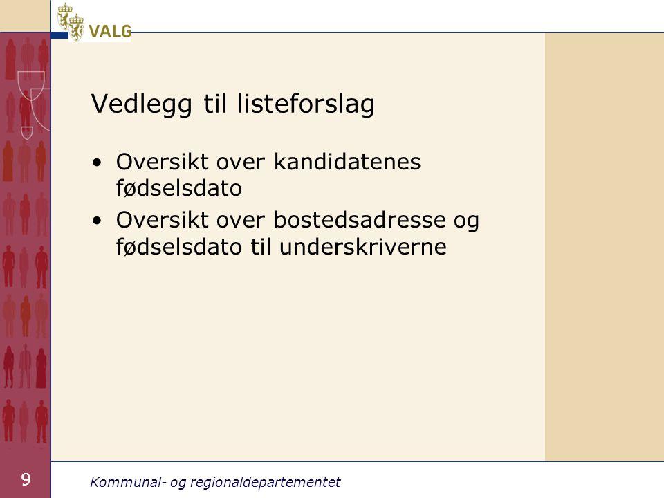 Kommunal- og regionaldepartementet 20 Tidligstemmegivning •Valgloven § 8-1 (4) •Velgere som oppholder seg innenriks, unntatt Svalbard og Jan Mayen, og som ikke kan avgi stemme i forhåndsstemmeperioden eller på valgtinget, kan avgi stemme fra 1.