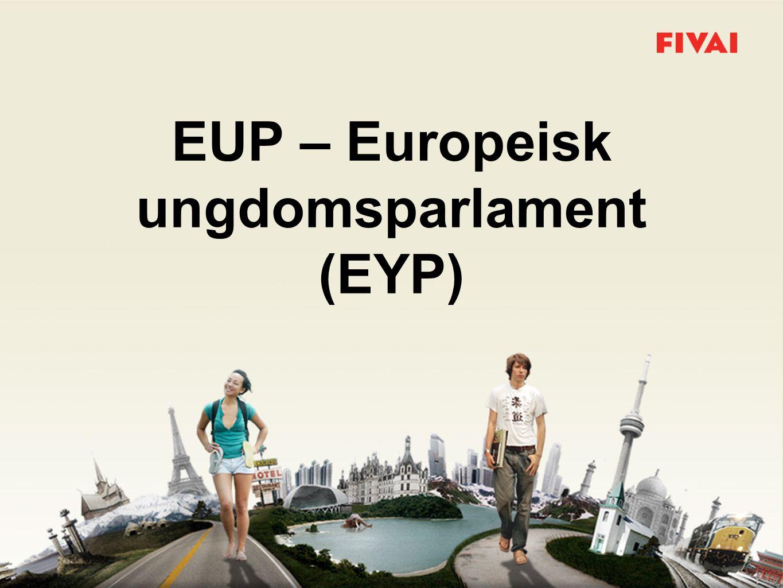 EUP – Europeisk ungdomsparlament (EYP)