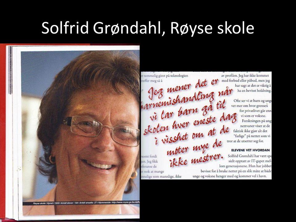 Solfrid Grøndahl, Røyse skole