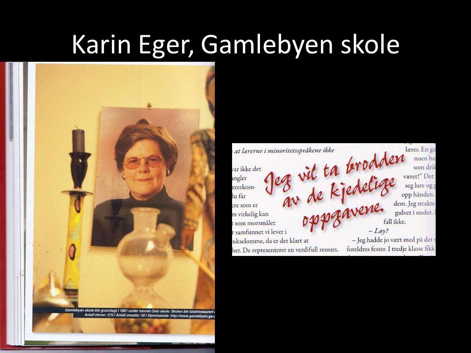 Karin Eger, Gamlebyen skole