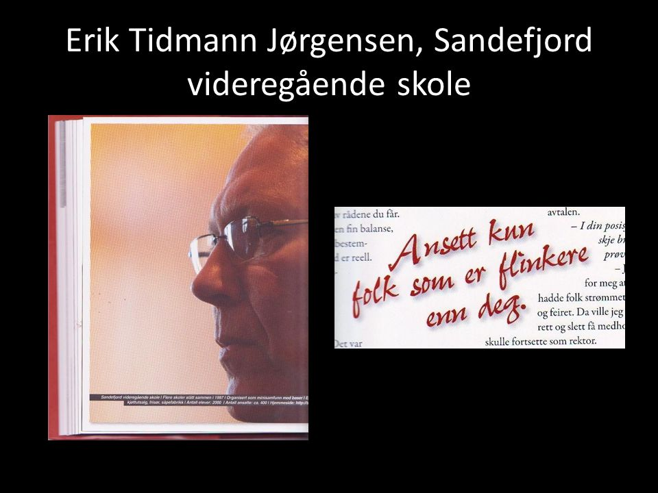Erik Tidmann Jørgensen, Sandefjord videregående skole