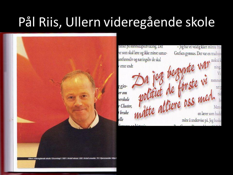 Pål Riis, Ullern videregående skole