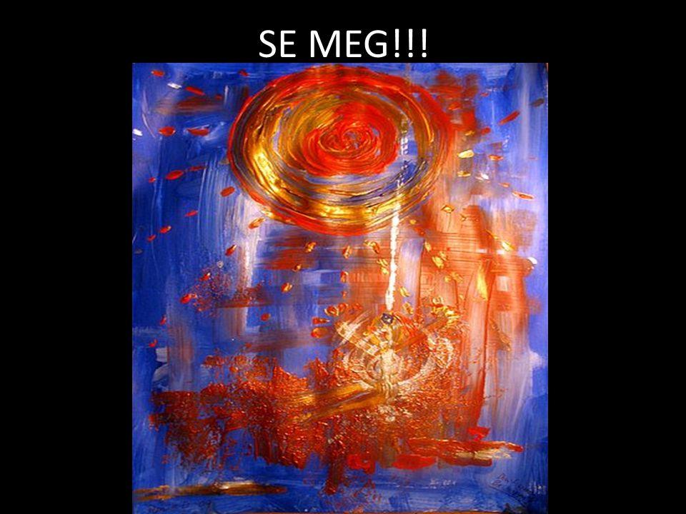SE MEG!!!