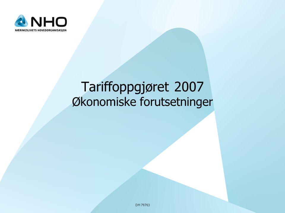 DM 79763 Tariffoppgjøret 2007 Økonomiske forutsetninger