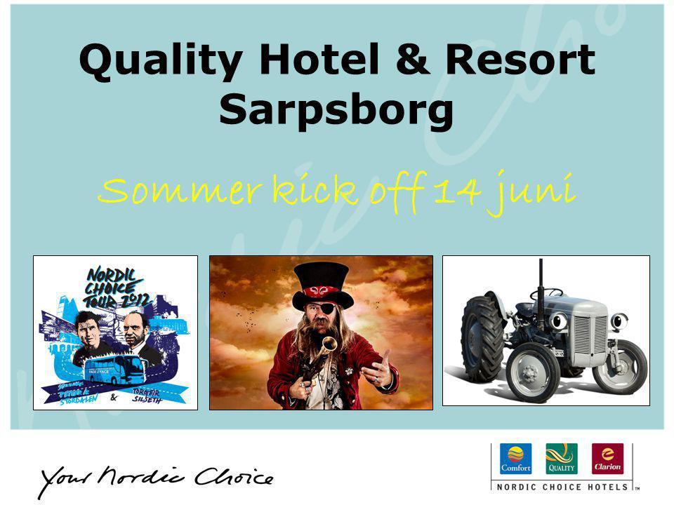 Quality Hotel & Resort Sarpsborg Sommer kick off 14 juni
