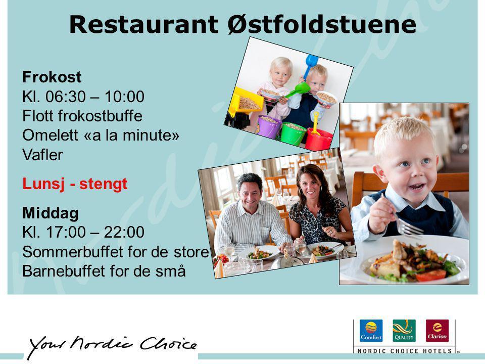 Restaurant Østfoldstuene Frokost Kl. 06:30 – 10:00 Flott frokostbuffe Omelett «a la minute» Vafler Lunsj - stengt Middag Kl. 17:00 – 22:00 Sommerbuffe