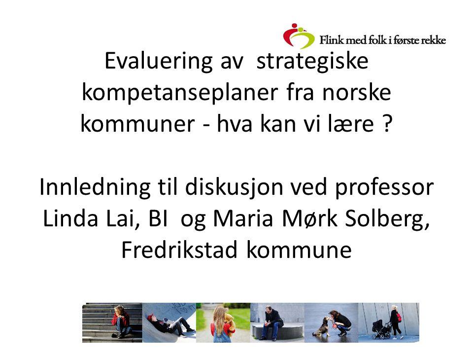 Evaluering av strategiske kompetanseplaner fra norske kommuner - hva kan vi lære .