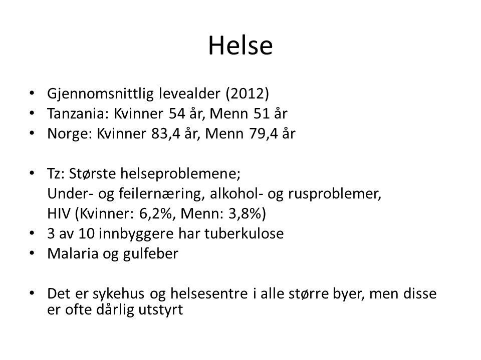 Helse • Gjennomsnittlig levealder (2012) • Tanzania: Kvinner 54 år, Menn 51 år • Norge: Kvinner 83,4 år, Menn 79,4 år • Tz: Største helseproblemene; Under- og feilernæring, alkohol- og rusproblemer, HIV (Kvinner: 6,2%, Menn: 3,8%) • 3 av 10 innbyggere har tuberkulose • Malaria og gulfeber • Det er sykehus og helsesentre i alle større byer, men disse er ofte dårlig utstyrt
