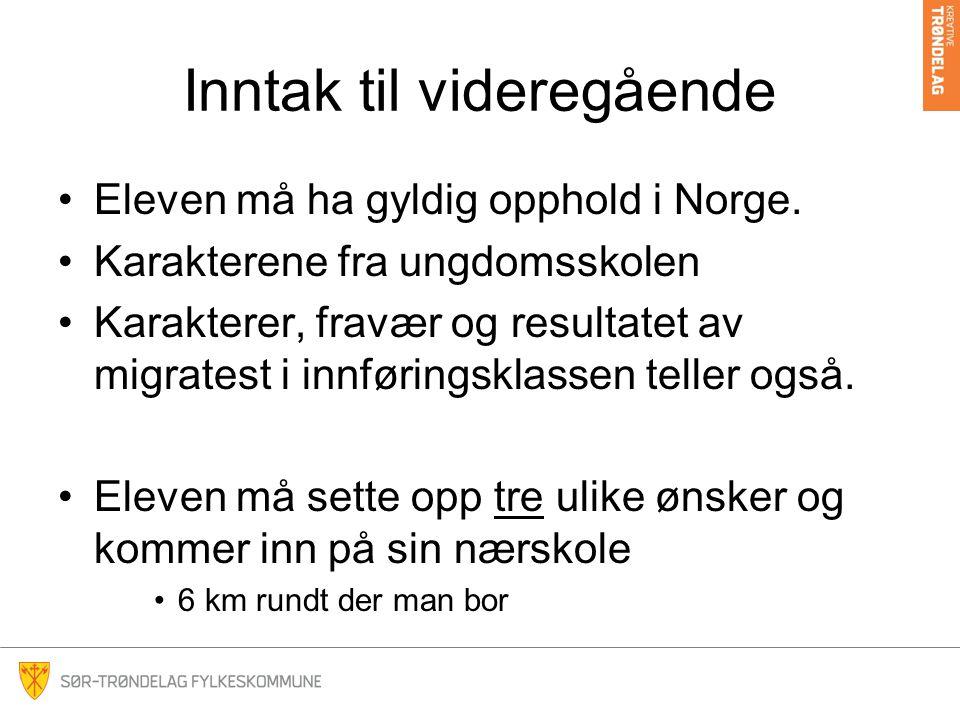 Inntak til videregående •Eleven må ha gyldig opphold i Norge. •Karakterene fra ungdomsskolen •Karakterer, fravær og resultatet av migratest i innførin
