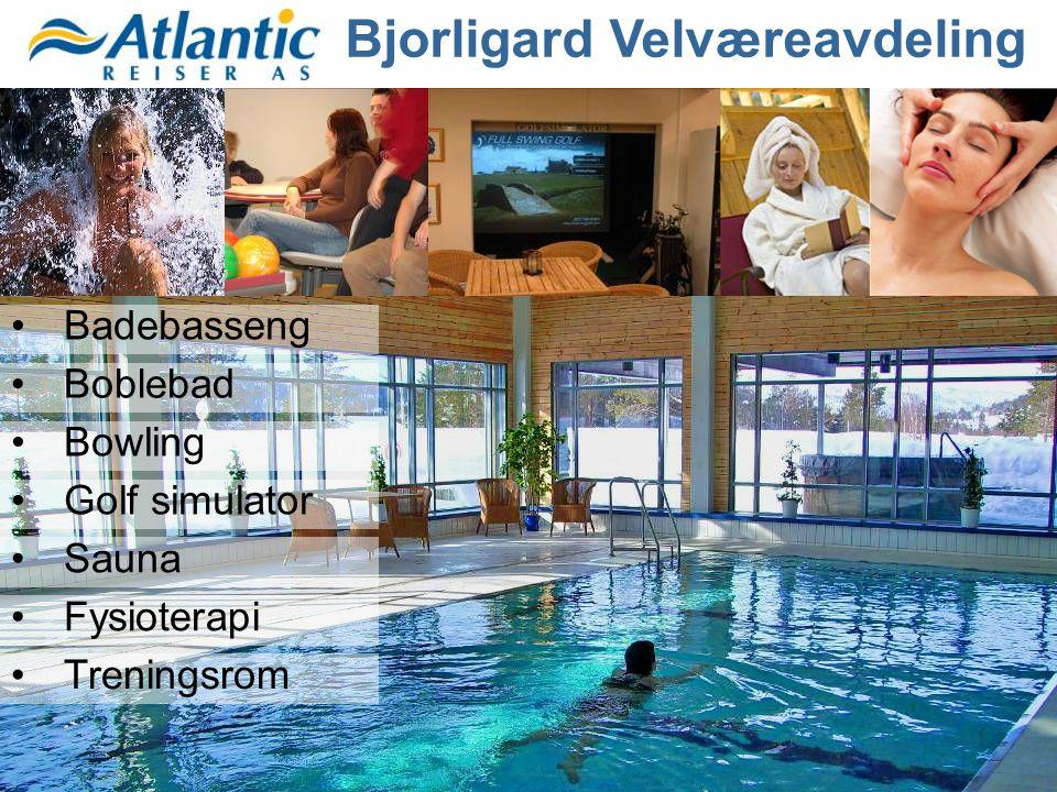 •Bjorligard Velværeavdeling •Badebasseng •Boblebad •Bowling •Golf simulator •Sauna •Fysioterapi •Treningsrom