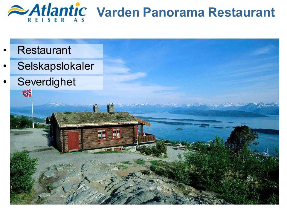 •Restaurant •Selskapslokaler •Severdighet Varden Panorama Restaurant